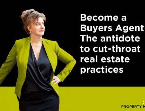 Become a Buyers Agent: The antidote to cut-throat real estate practices
