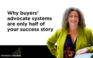 Property Mavens Blog Why buyers' advocate systems are only half of your success story