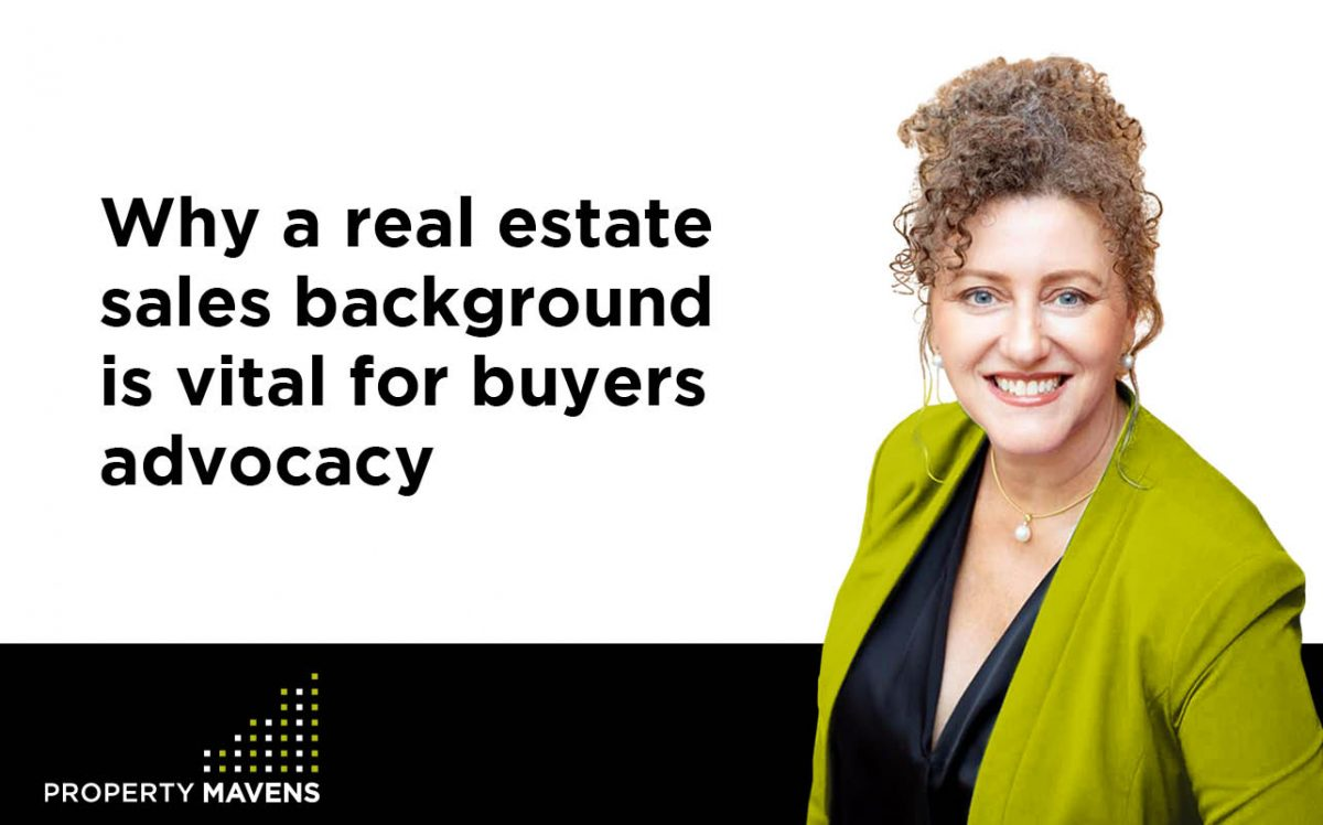 Property Mavens Blog Why real estate sales background is vital for buyers advocacy