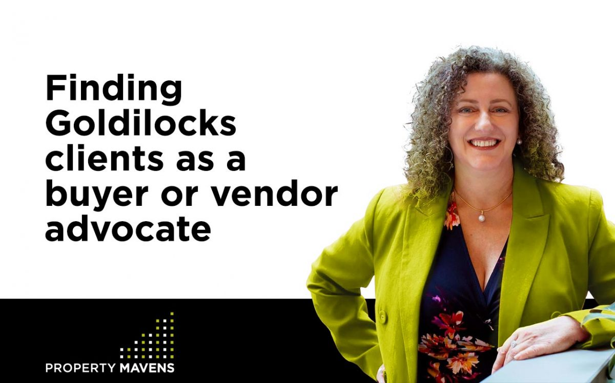 Finding Goldilocks clients as a buyer or vendor advocate