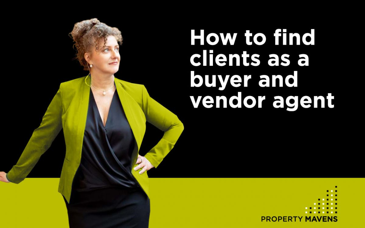 Property Mavens Blog image How to find clients as a buyer and vendor agent