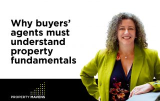 Why buyers' agents must understand property fundamentals