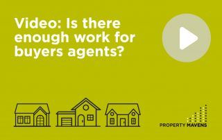 Is there enough work for buyers agents?