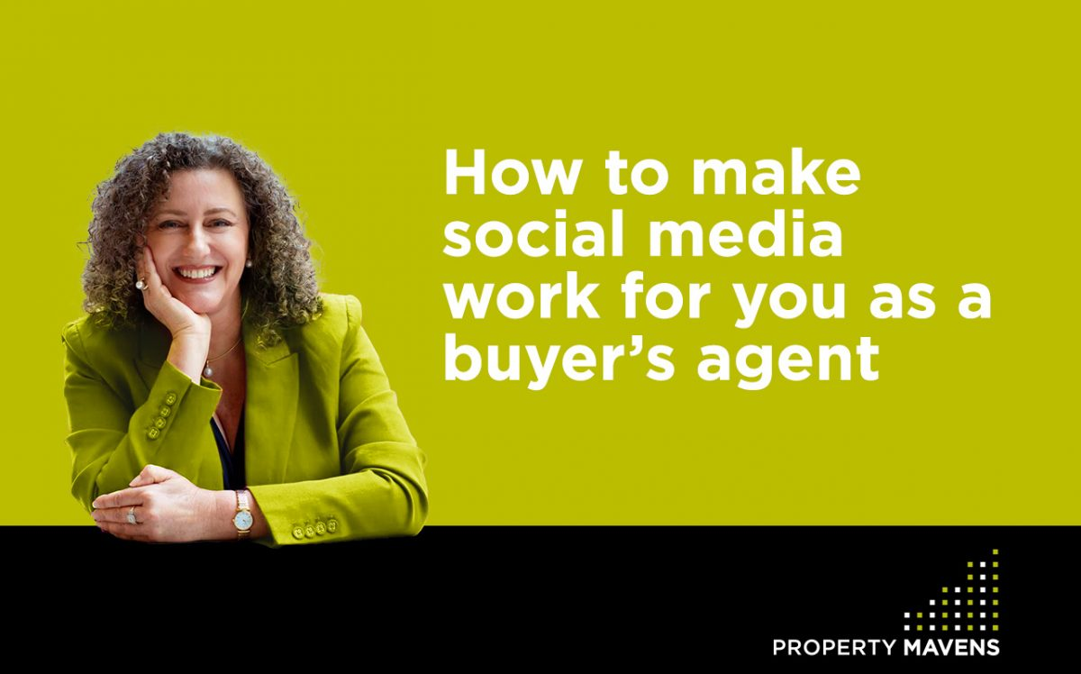 How to make social media work for you as a buyer's agent