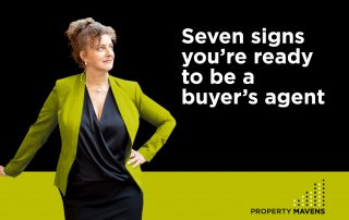 Seven signs you're ready to be a buyer's agent