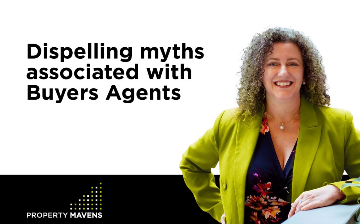 Dispelling myths associated with Buyers Agents