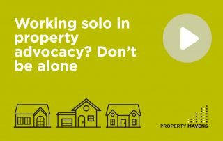 Working solo in property advocacy? Don't be alone