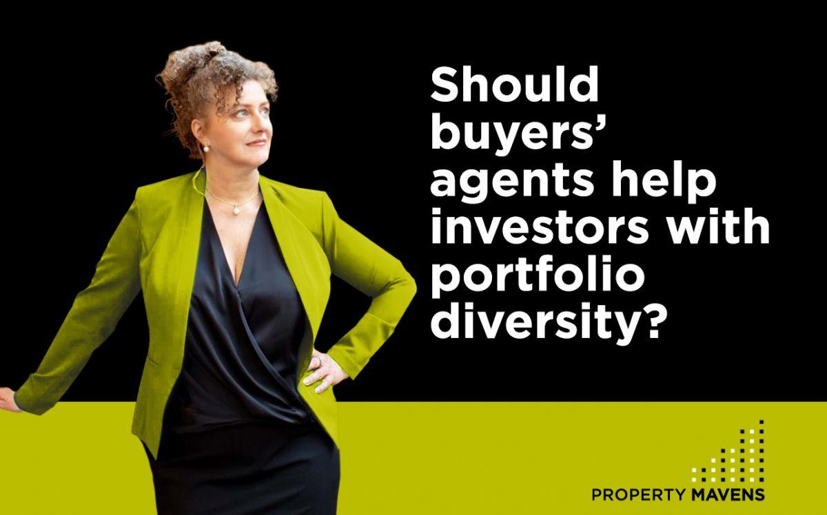 Should buyers' agents help investors with portfolio diversity?