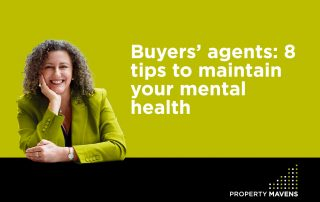 Buyers' agents: 8 tips to maintain your mental health